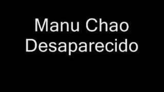 Manu Chao Desaparecido