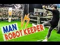 MAN vs ROBOT KEEPER San Garnier