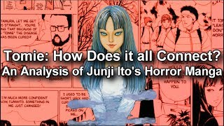 How Does it All Connect with Tomie? - An Analysis of Junji Ito