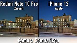 Xiaomi Redmi Note 10 Pro VS iPhone 12 Camera Comparison - Surprising Results!