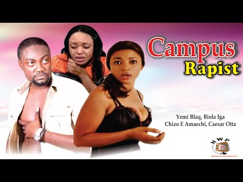 Campus Rapist   - Nigerian Nollywood  Movie