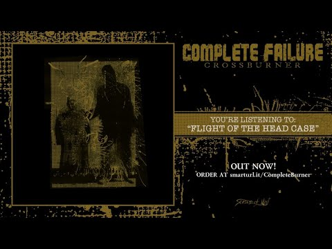 Complete Failure - Flight of The Head Case (видео)