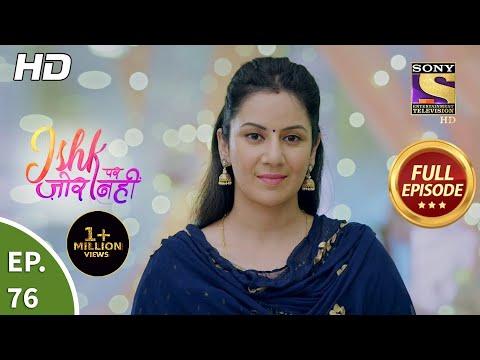 Ishk Par Zor Nahi - Ep 76 - Full Episode - 28th June, 2021