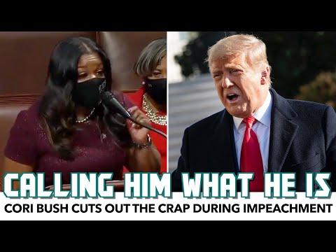 Cori Bush Cuts Out The Crap In Trump Impeachment Speech
