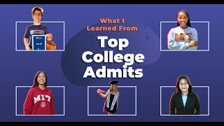 youtube video thumbnail - How I Got In: What We Learned from Top College Admits from Harvard, MIT, Stanford & More