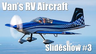 RV Aircraft Video - Van's RV Aircraft Slideshow! Part 3
