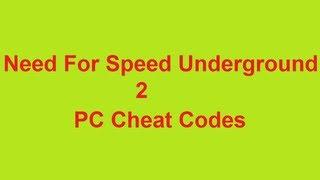 Need For Speed Underground 2 PC Cheat Codes