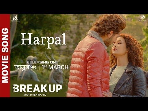 Harpal | Nepali Movie The Break Up Song