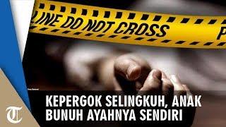 Ayah Tewas Dibunuh Anaknya Sendiri karena Kepergok Selingkuh, 3 Tikaman Bersarang Ditubuh Korban