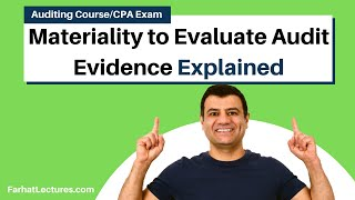 Materiality to Evaluate Audit Evidence | Auditing and Attestation | CPA Exam