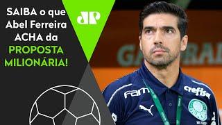 Abel Ferreira recebe oferta milionária para deixar o Palmeiras! Saiba se ele quer sair!