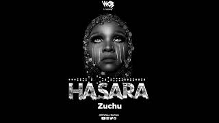 Zuchu - Hasara (Official Audio)