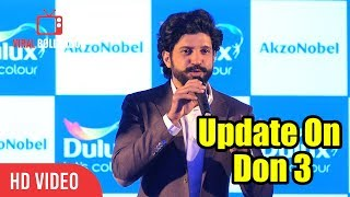 Update On Don 3 | Farhan Akhtar Reaction On Don 3