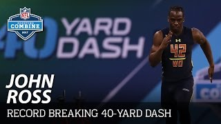 John Ross' Record-Breaking 4.22 40-Yard Dash 🔥🔥🔥 | 2017 NFL Combine Highlights
