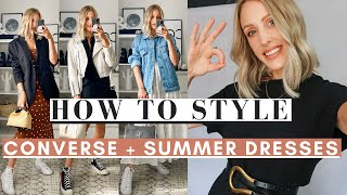 STYLING CONVERSE WITH SUMMER DRESSES   5 Ways To Wear Series #7