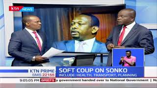 Soft Coup on Sonko: National Governments stripes off 4 key functions