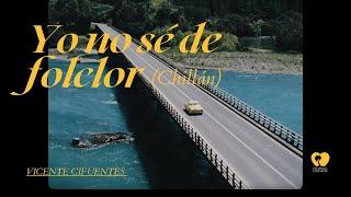 Vicente Cifuentes & LBM   Yo No Sé De Folclor (Chillán)