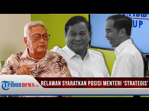 Koordinator Eks Relawan Syaratkan Posisi Menteri jika Prabowo Benar akan Masuk Pemerintah (Part 5)