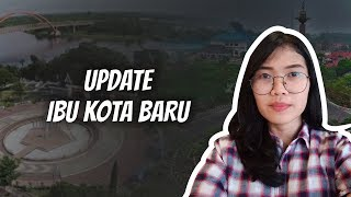 WOW TODAY: Update Ibu Kota Baru dari Jokowi