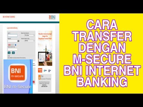 CARA TRANSFER DENGAN M-SECURE BNI INTERNET BANKING