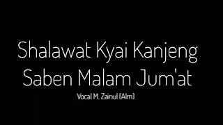 SABEN MALEM JUMAT AHLI KUBUR MULEH NANG OMAH   Sholawat Kyai Kanjeng