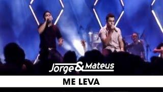 Jorge & Mateus - Me Leva - [DVD Ao Vivo Em Goiânia] - (Clipe Oficial)