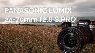 Panasonic Lumix 24-70mm f2.8 S PRO Lens | Go To Lens for S1 & S1R