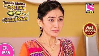 Taarak Mehta Ka Ooltah Chashmah - Full Episode 1538 - 18th November, 2018