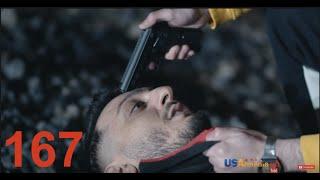 Xabkanq/Խաբկանք - Episode 167