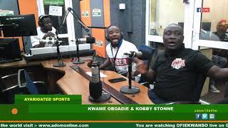 OFIE KWANSO: AYARIGATED SPORTS ON ADOM FM (17-7-19)
