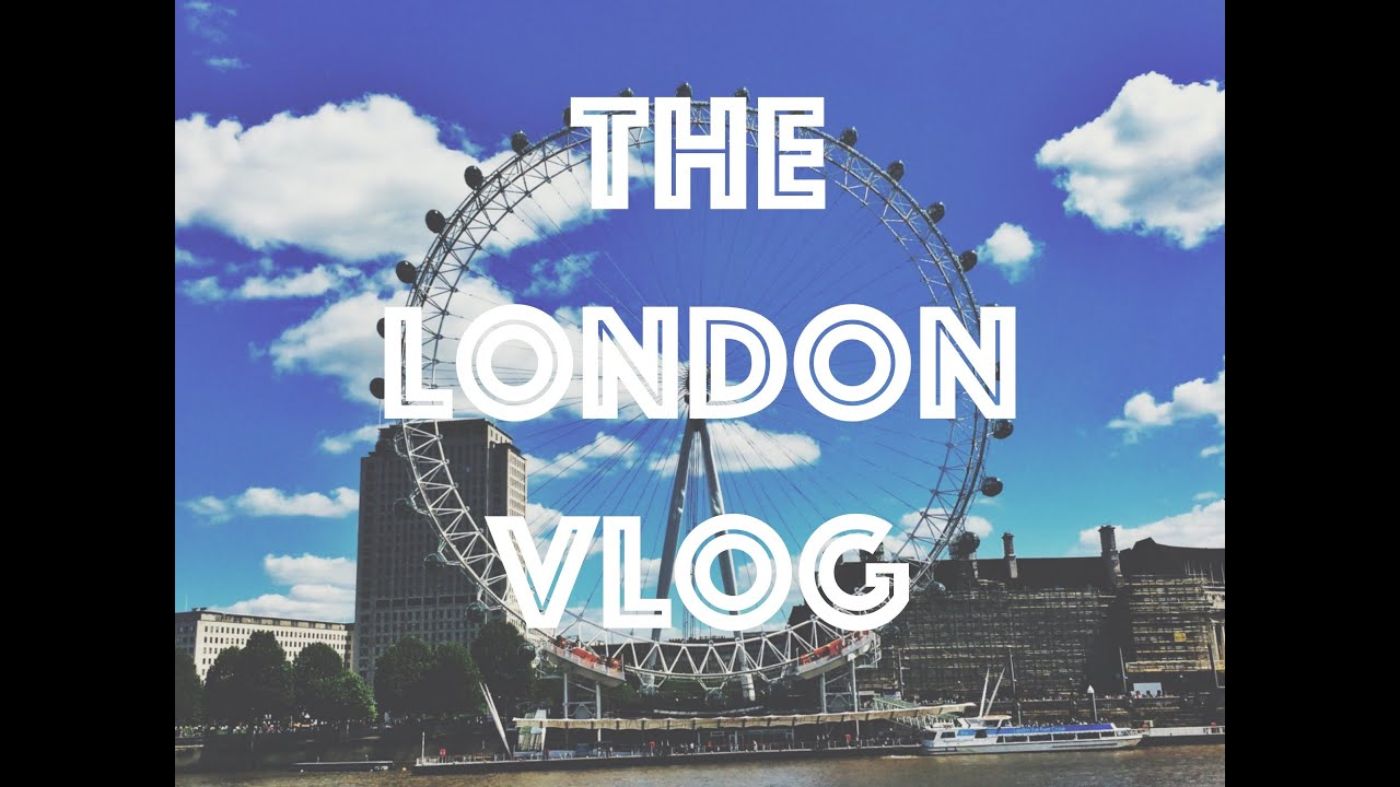 The London Vlog | Youtube By Harrison