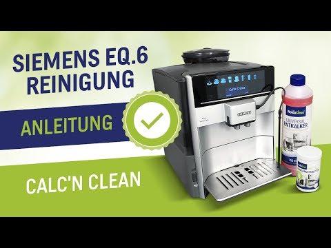 Siemens EQ 6 Reinigung und Entkalken Anleitung
