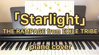mqdefault - THE RAMPAGE「Starlight」/ピアノ/EXILE/弾いてみた