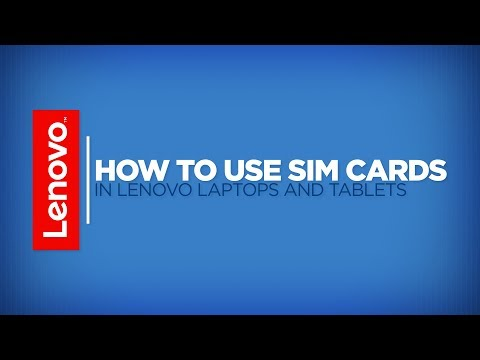 How To - Use SIM Cards in Lenovo Laptops and Tablets