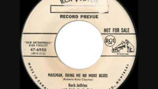 Herb Jeffries - Mailman, Bring Me No More Blues