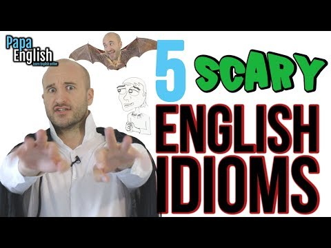 5 scary English idioms - Learn English Expressions