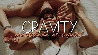 Gravity - Coldplay  (Subtitulada al Español)