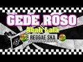 Download Lagu Gede Roso - Cipt. Abah Lala MG 86 Reggae SKA Version cover by Engki Budi Mp3 Free
