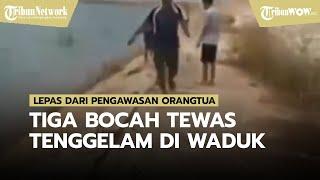 Tiga Bocah Tewas Tenggelam di Waduk Sedalam 7 Meter, Lepas dari Pengawasan Orangtua