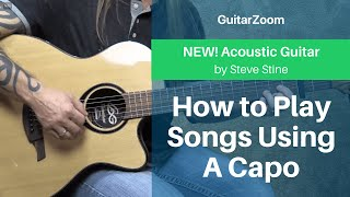 How to Play Songs Using a Capo | Acoustic Guitar Workshop