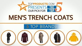 Best Men's Trench Coat Reviews  – How To Choose The Best Men's Trench Coat