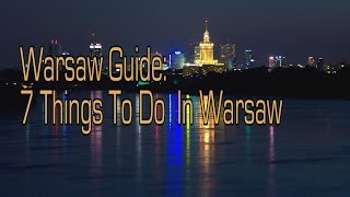 preview picture of video 'Warsaw Travel Guide - Things To Do In Warsaw'