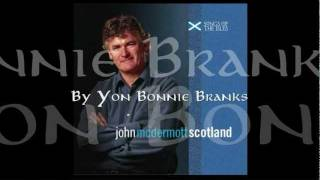 John McDermott - By Yon Bonnie Banks (Loch Lomond)