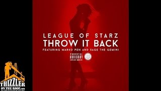 League Of Starz ft. Marko Pen x Sage The Gemini - Throw It Back [Thizzler.com]