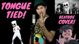 Marshmello, YUNGBLUD, Blackbear   Tongue Tied  (beatbox Cover)