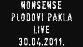Nonsense - Plodovi Pakla (Live)