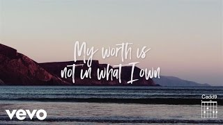 Keith & Kristyn Getty - My Worth Is Not In What I Own ft. Fernando Ortega (Official Lyric Video)