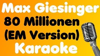 Max Giesinger   80 Millionen (EM Version)   Karaoke