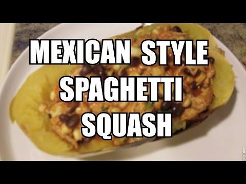 Video Mexican Style Spaghetti Squash Healthy Recipe