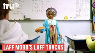 Laff Mobb's Laff Tracks - The Challenges of Substitute Teaching ft. Rita Brent | truTV